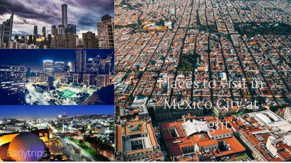 12 Nighttime Activities in Mexico City
